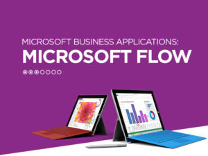 Learn, Use, and Manage Microsoft Flows with these 2018 Updates
